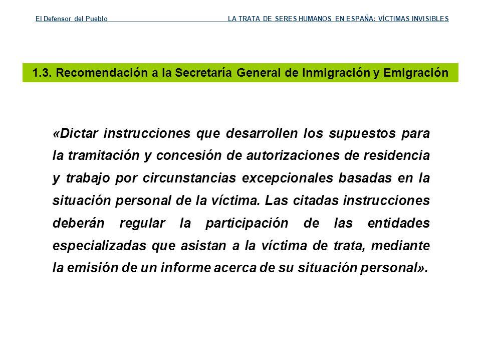 1.3. Recomendación a la Secretaría General de Inmigración y Emigración