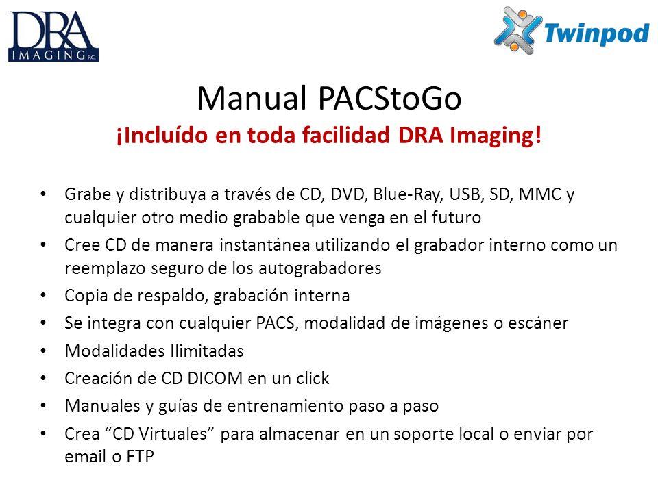 Manual PACStoGo ¡Incluído en toda facilidad DRA Imaging!
