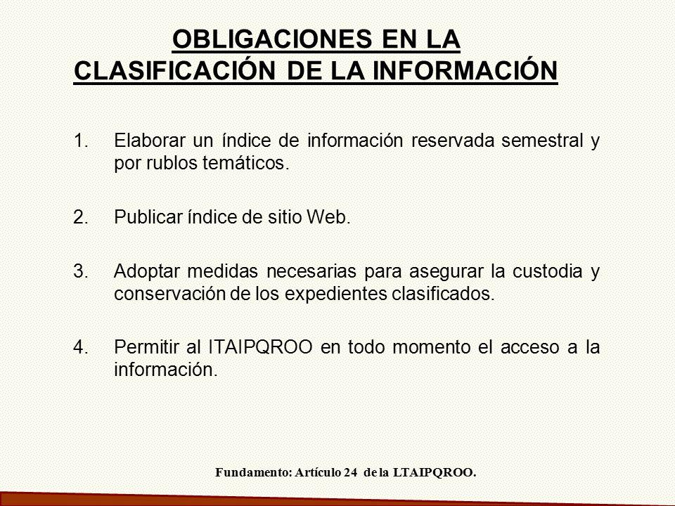 OBLIGACIONES EN LA CLASIFICACIÓN DE LA INFORMACIÓN