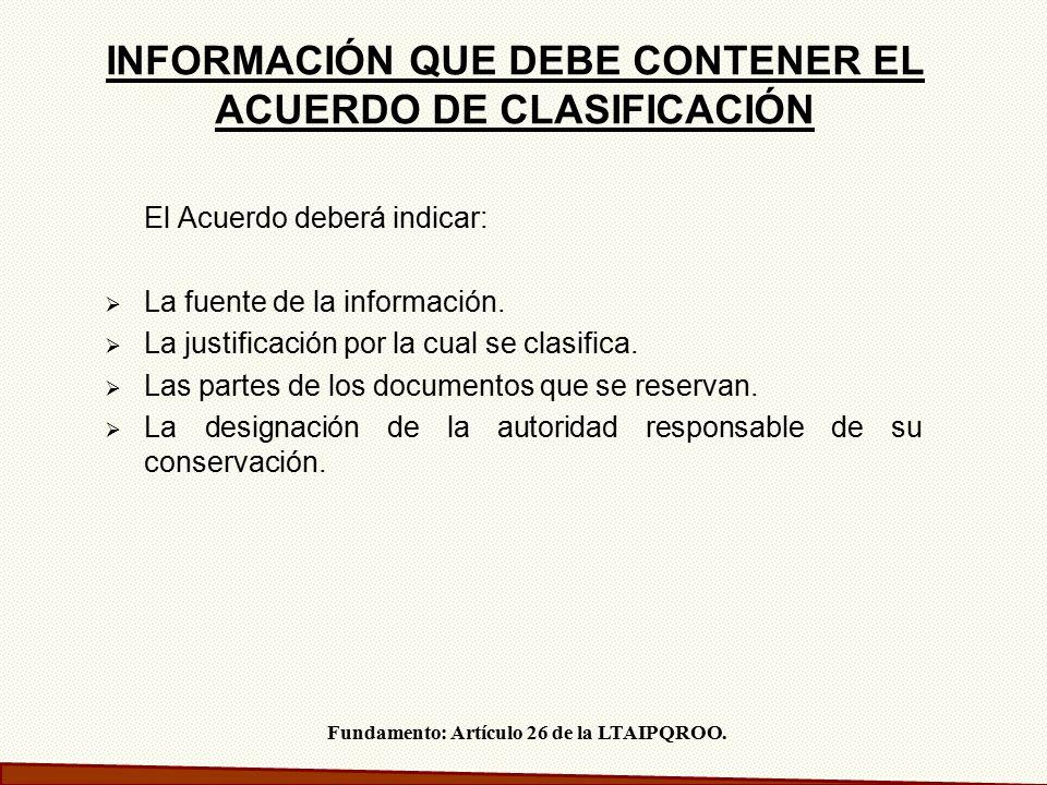 INFORMACIÓN QUE DEBE CONTENER EL ACUERDO DE CLASIFICACIÓN
