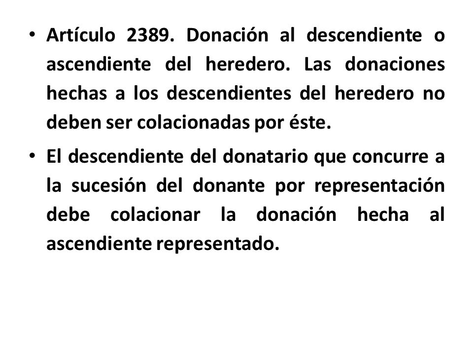 Artículo 2389. Donación al descendiente o ascendiente del heredero