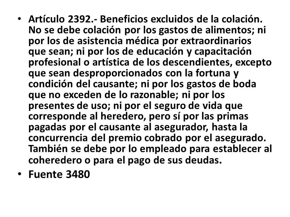 Artículo 2392. - Beneficios excluidos de la colación