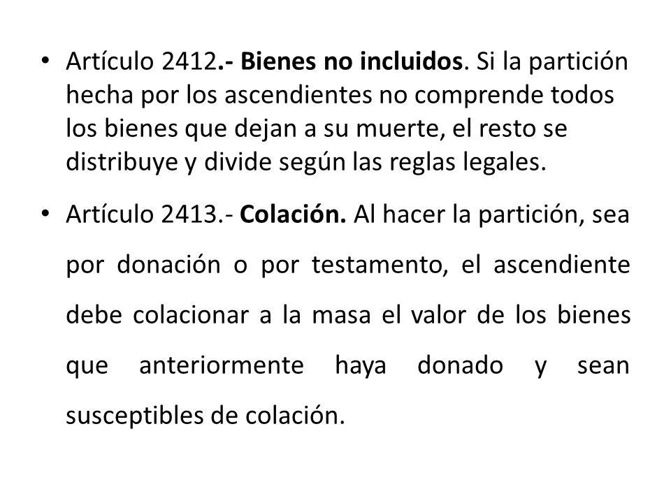 Artículo 2412. - Bienes no incluidos