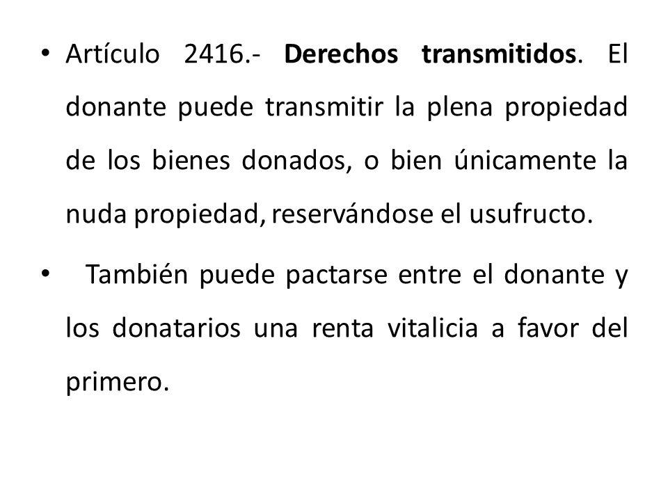 Artículo 2416. - Derechos transmitidos