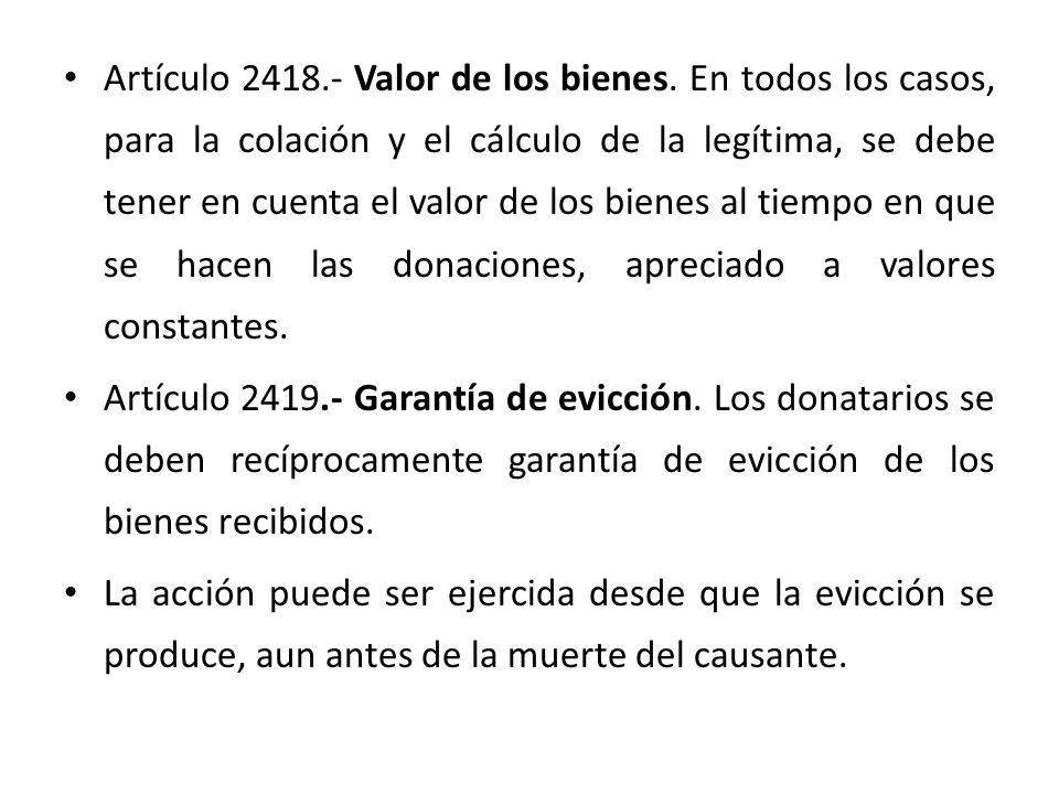 Artículo 2418. - Valor de los bienes