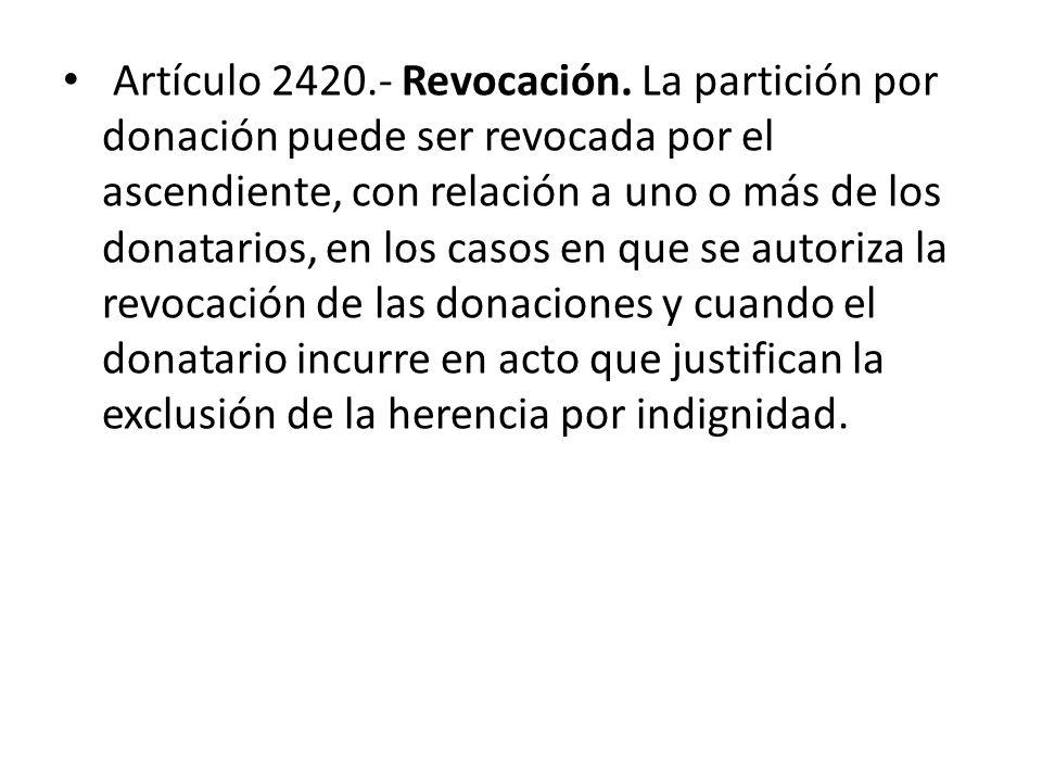 Artículo 2420.- Revocación.