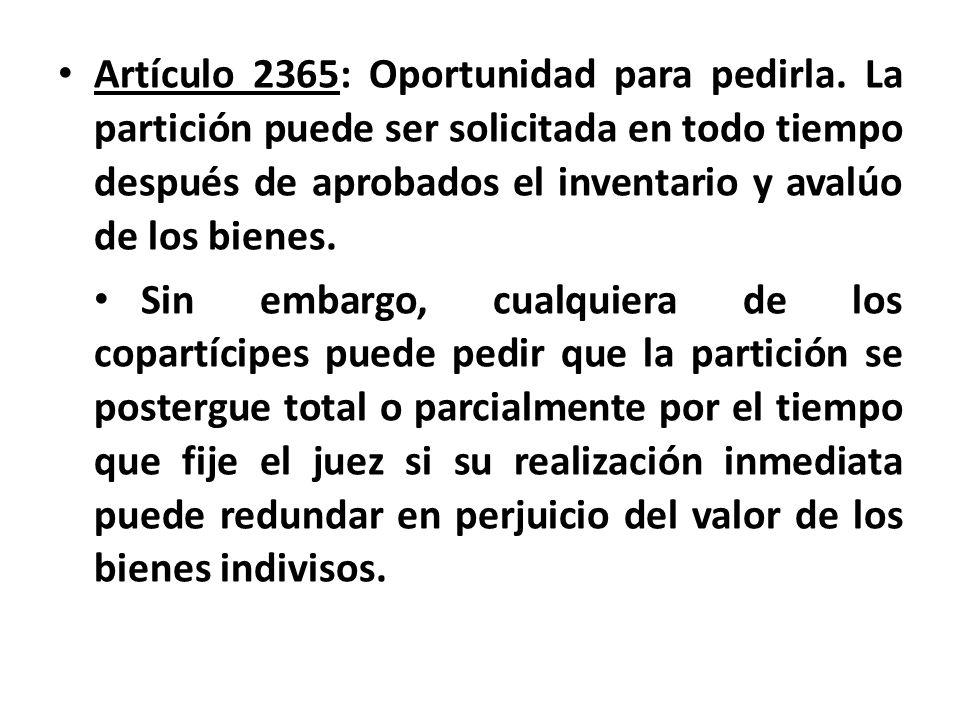 Artículo 2365: Oportunidad para pedirla