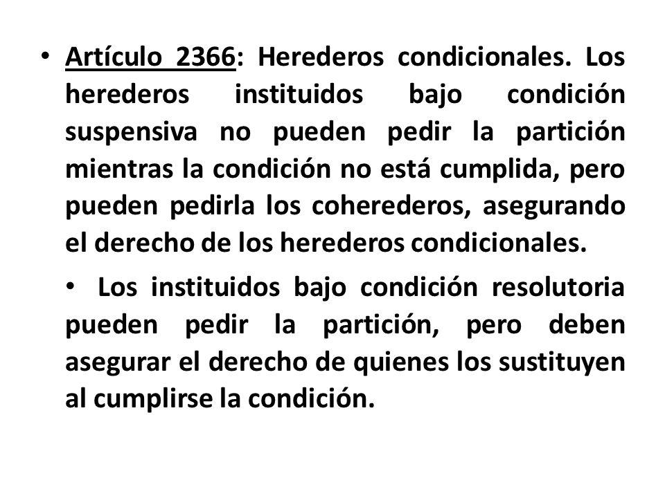 Artículo 2366: Herederos condicionales
