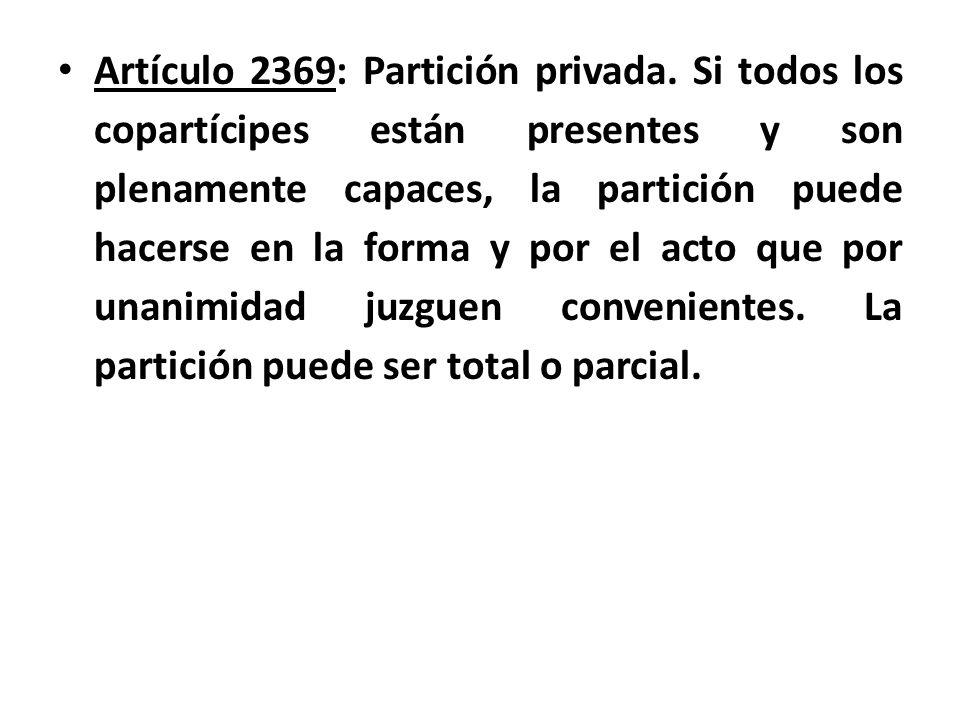 Artículo 2369: Partición privada