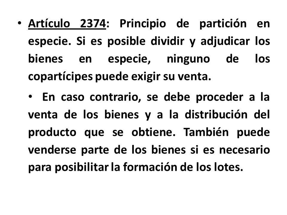 Artículo 2374: Principio de partición en especie