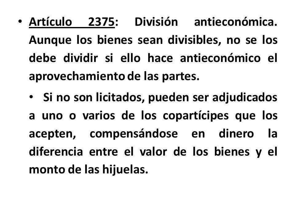 Artículo 2375: División antieconómica
