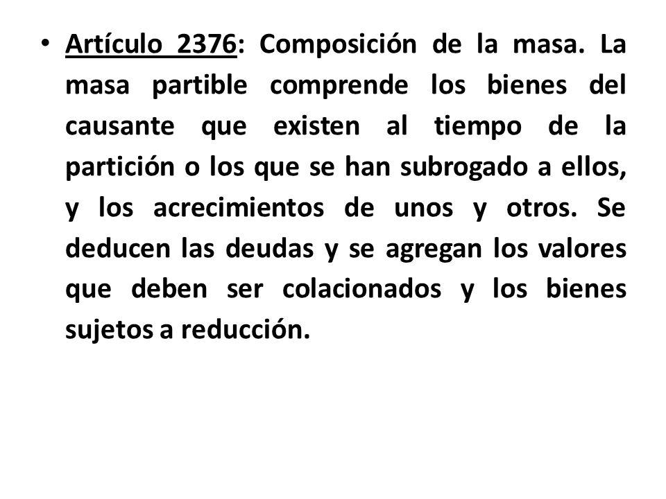 Artículo 2376: Composición de la masa