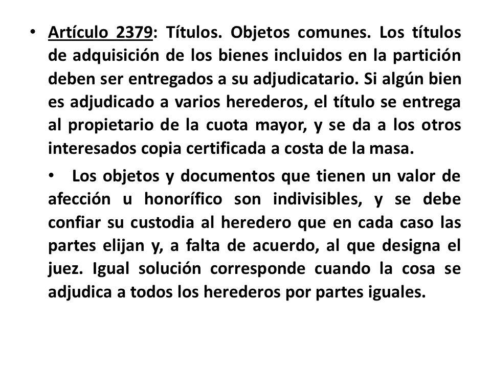 Artículo 2379: Títulos. Objetos comunes