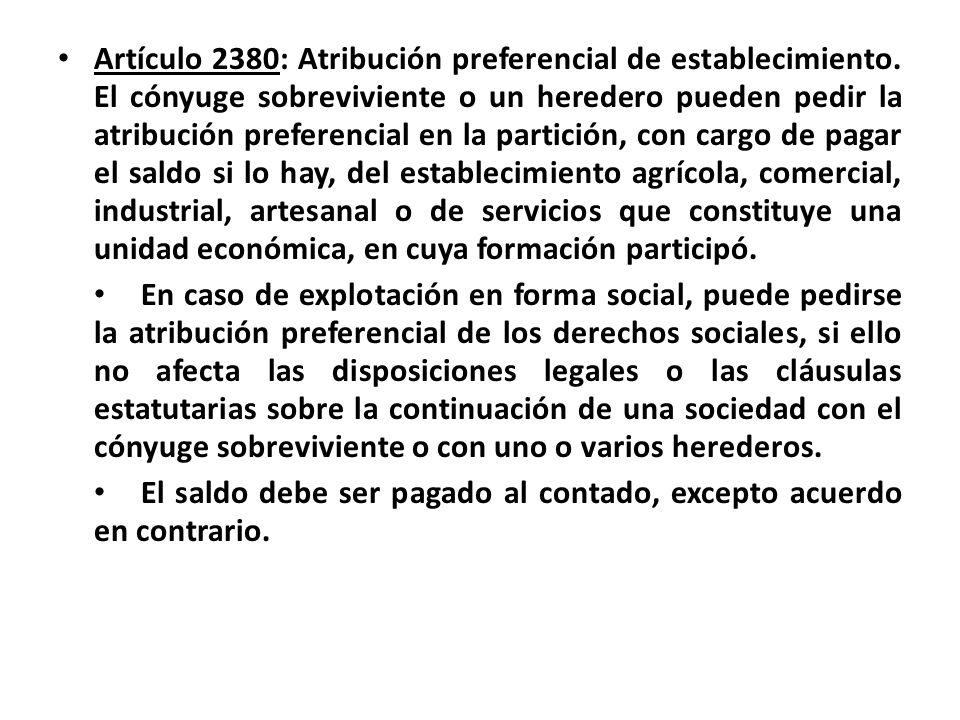 Artículo 2380: Atribución preferencial de establecimiento
