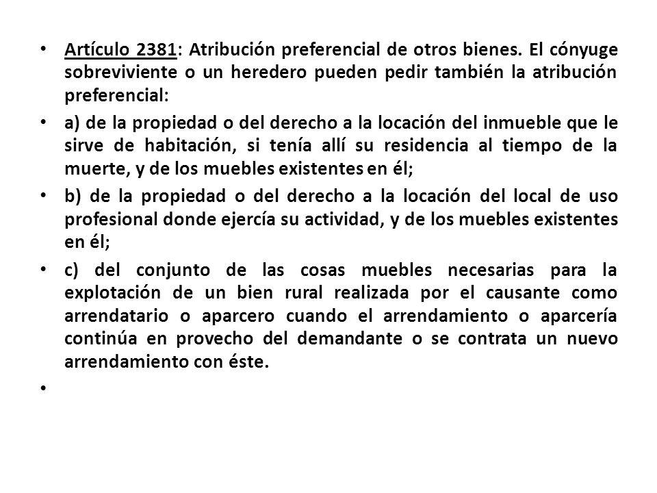 Artículo 2381: Atribución preferencial de otros bienes