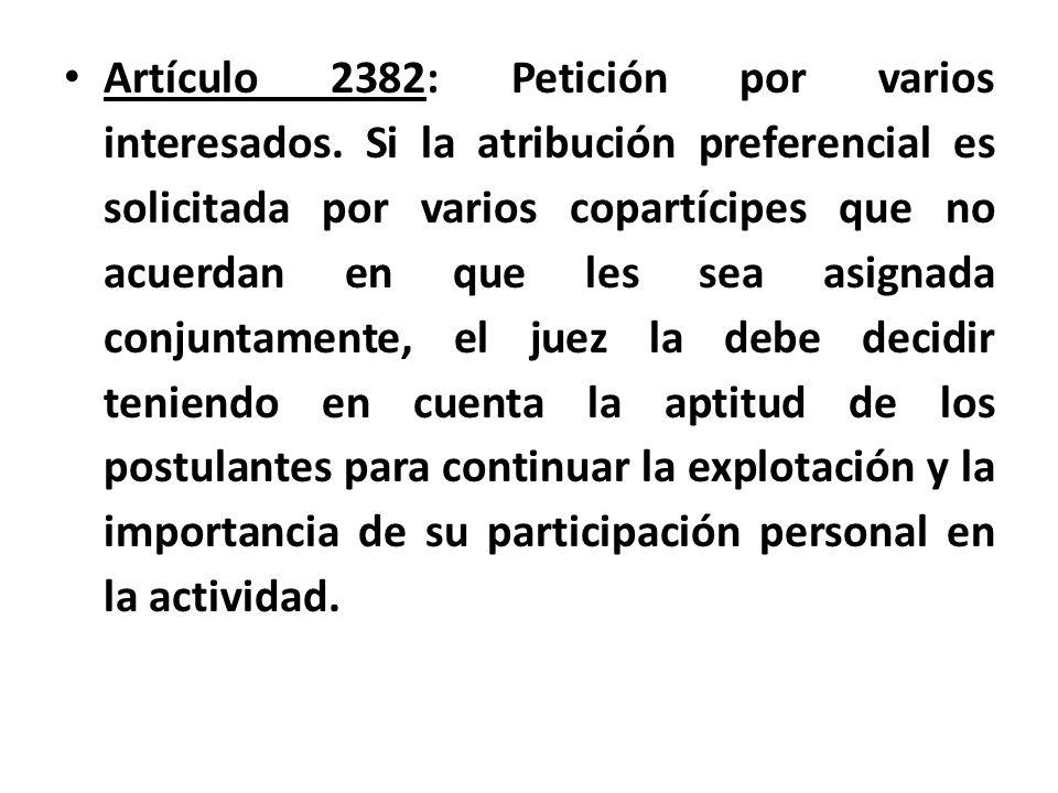 Artículo 2382: Petición por varios interesados