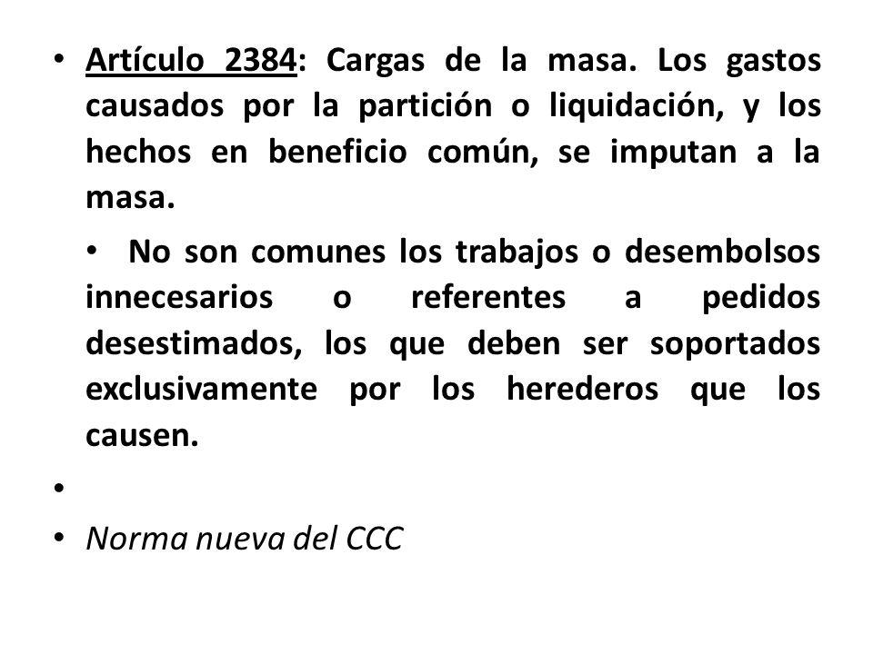 Artículo 2384: Cargas de la masa