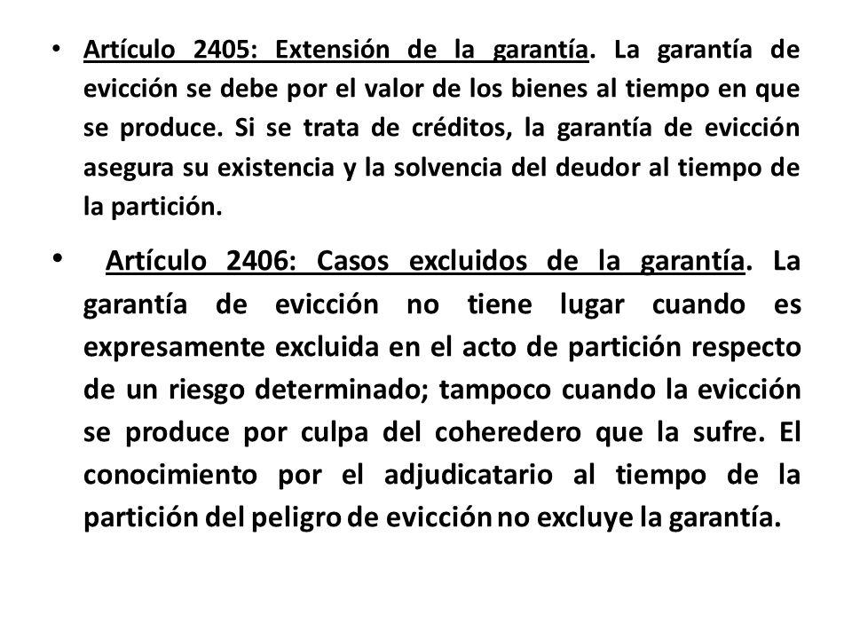 Artículo 2405: Extensión de la garantía