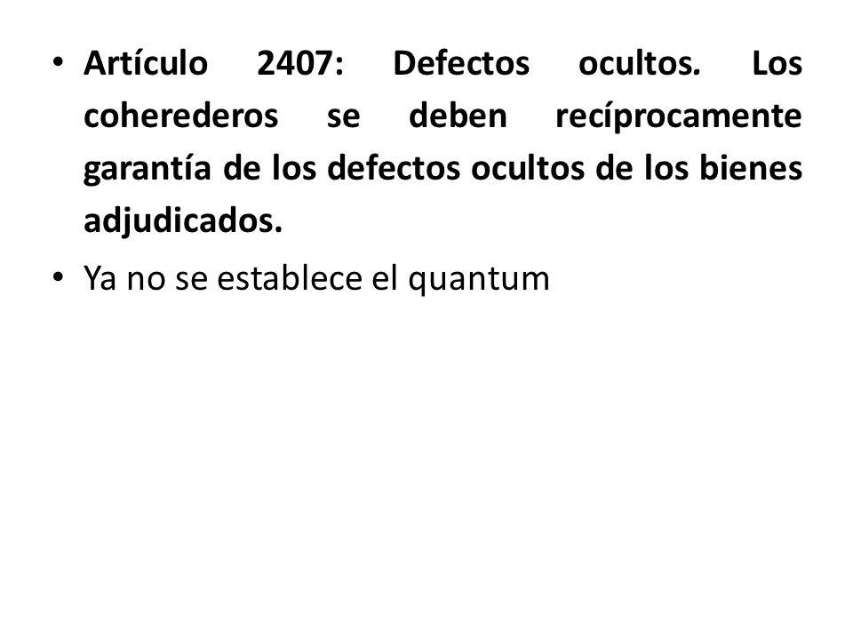 Artículo 2407: Defectos ocultos