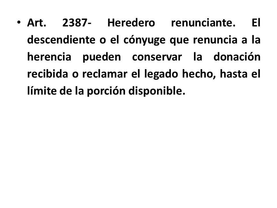 Art. 2387- Heredero renunciante