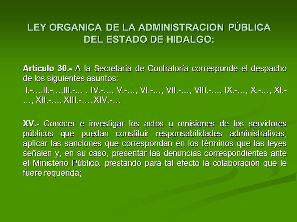 LEY ORGANICA DE LA ADMINISTRACION PÚBLICA DEL ESTADO DE HIDALGO: