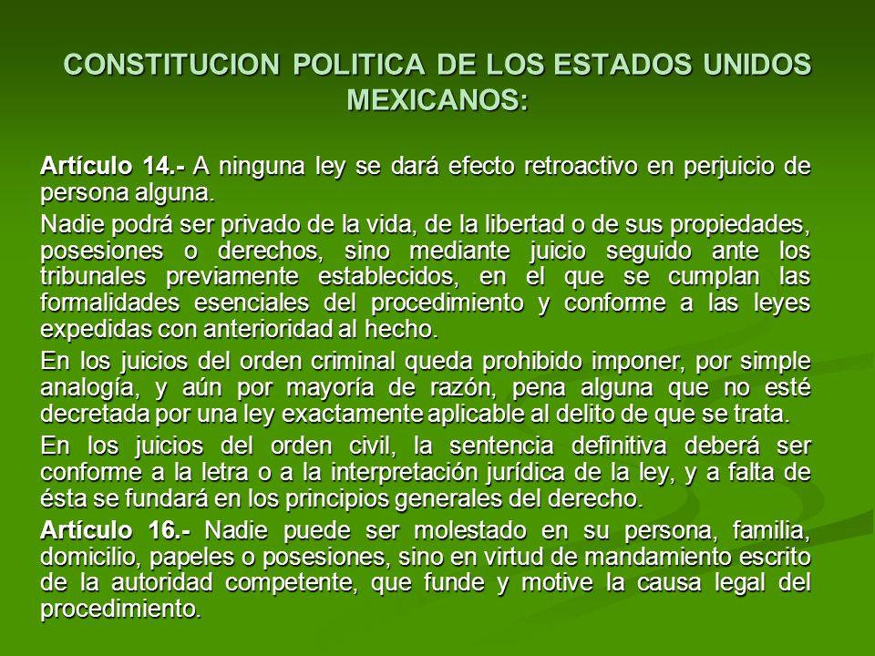 CONSTITUCION POLITICA DE LOS ESTADOS UNIDOS MEXICANOS: