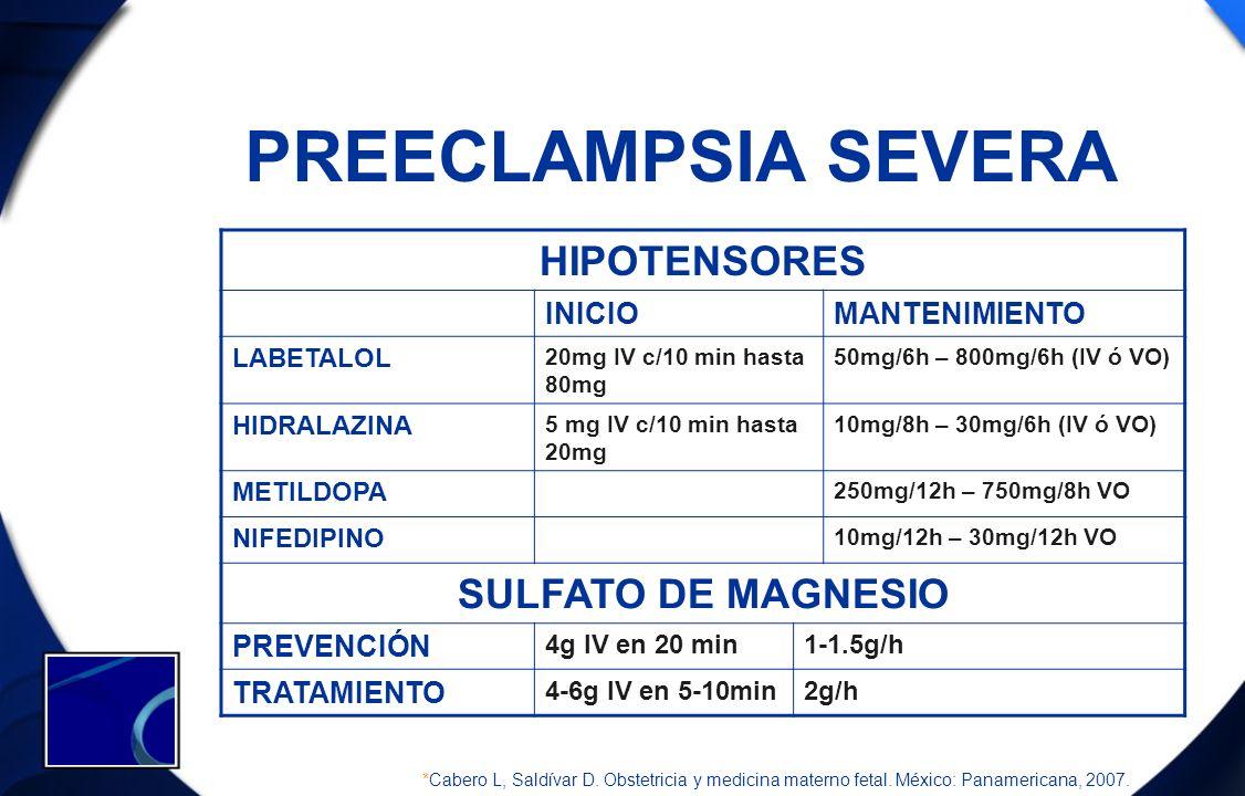 PREECLAMPSIA SEVERA HIPOTENSORES SULFATO DE MAGNESIO INICIO