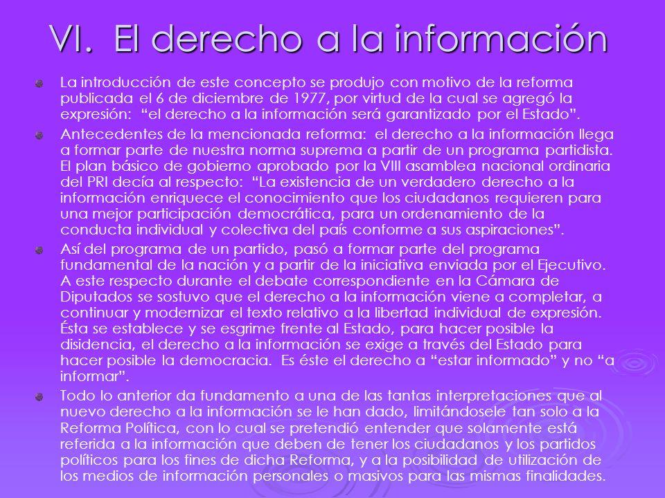 VI. El derecho a la información