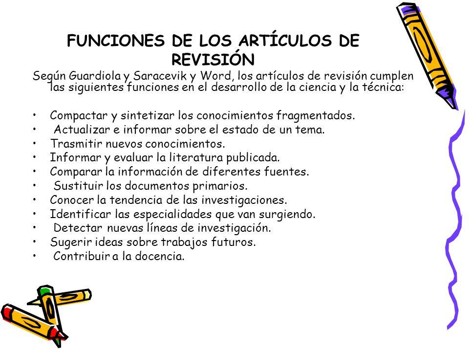 FUNCIONES DE LOS ARTÍCULOS DE REVISIÓN