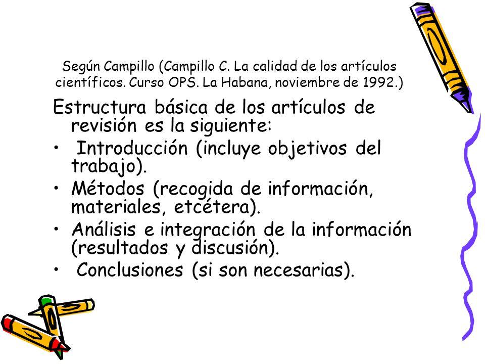 Estructura básica de los artículos de revisión es la siguiente: