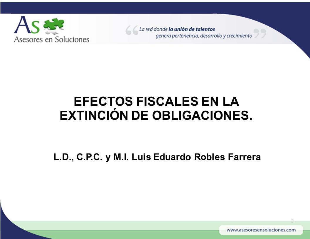 EFECTOS FISCALES EN LA EXTINCIÓN DE OBLIGACIONES.