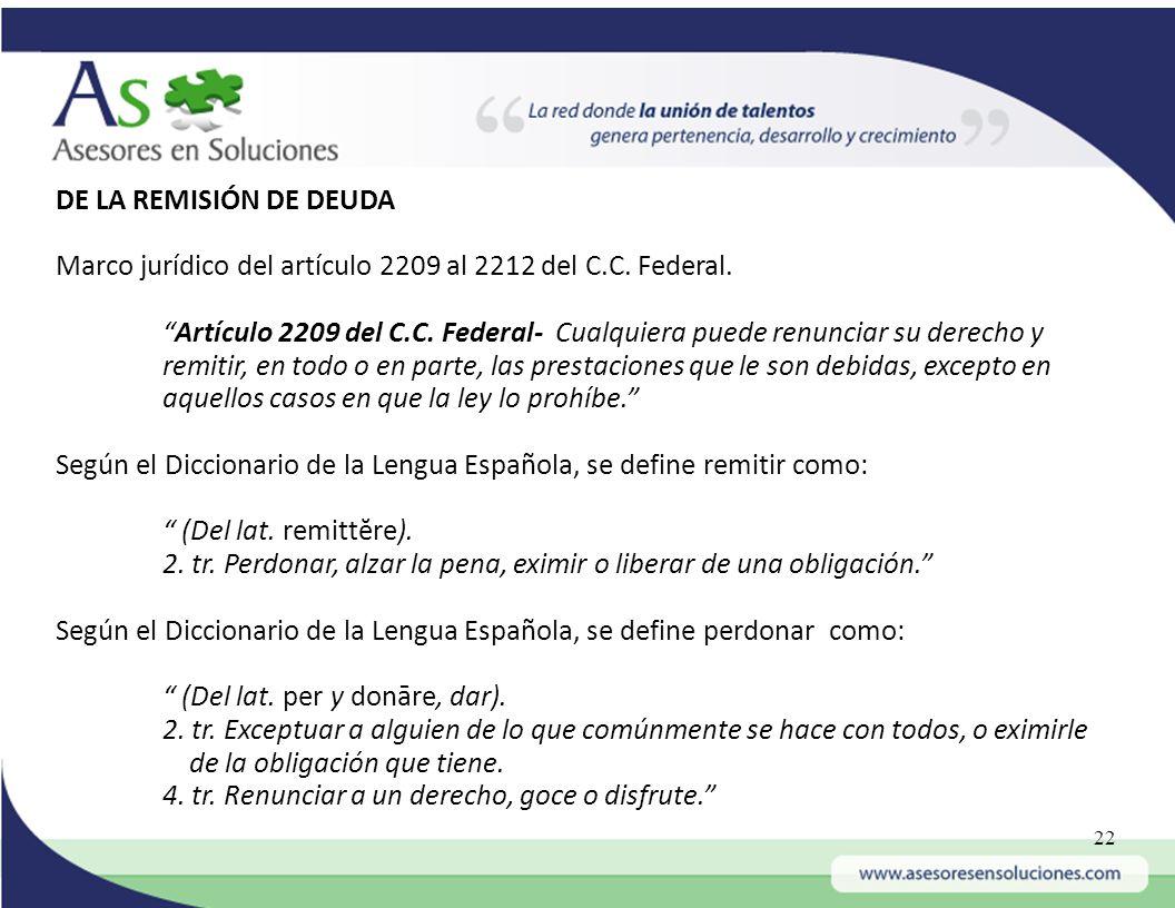 DE LA REMISIÓN DE DEUDA Marco jurídico del artículo 2209 al 2212 del C.C. Federal.