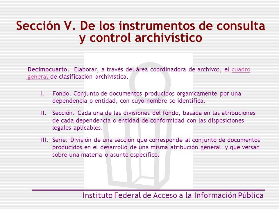 Sección V. De los instrumentos de consulta y control archivístico