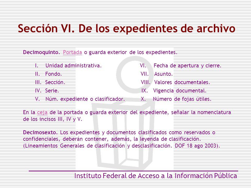 Sección VI. De los expedientes de archivo