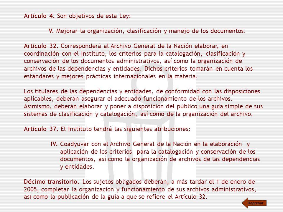 Artículo 4. Son objetivos de esta Ley:
