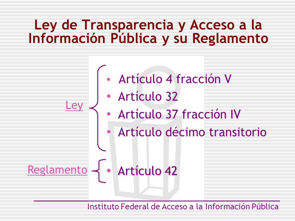Ley de Transparencia y Acceso a la Información Pública y su Reglamento