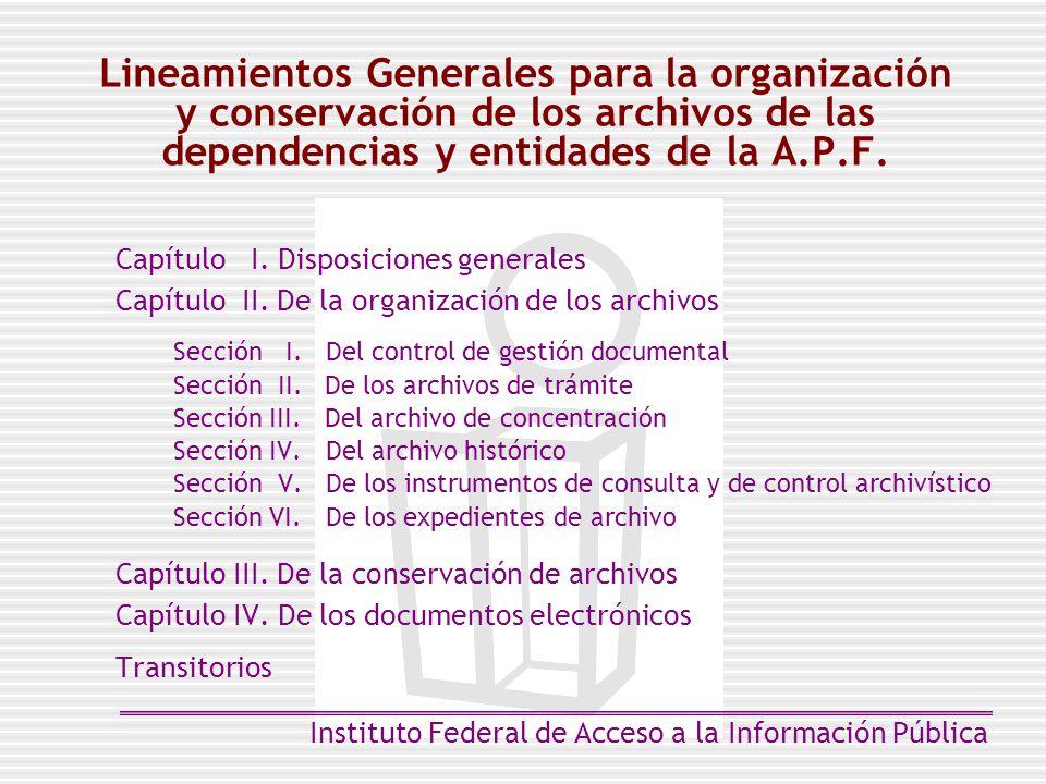 Lineamientos Generales para la organización y conservación de los archivos de las dependencias y entidades de la A.P.F.