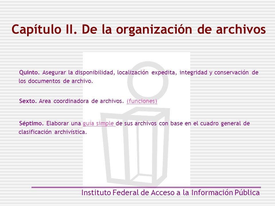 Capítulo II. De la organización de archivos