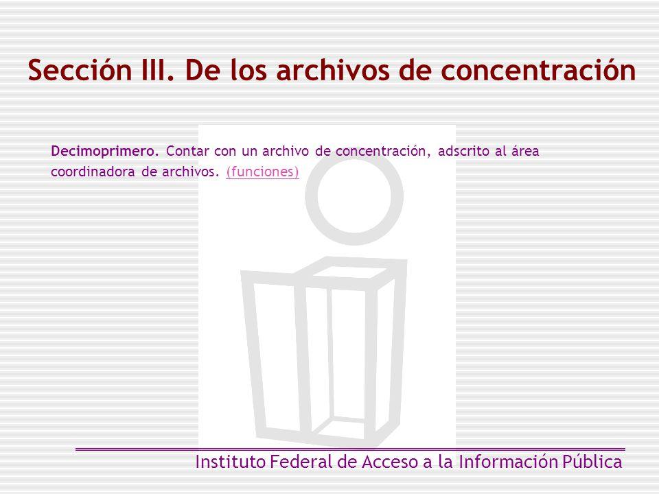 Sección III. De los archivos de concentración