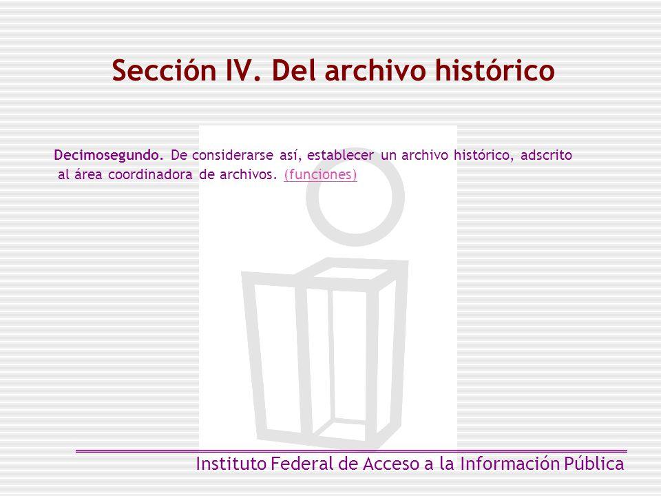 Sección IV. Del archivo histórico