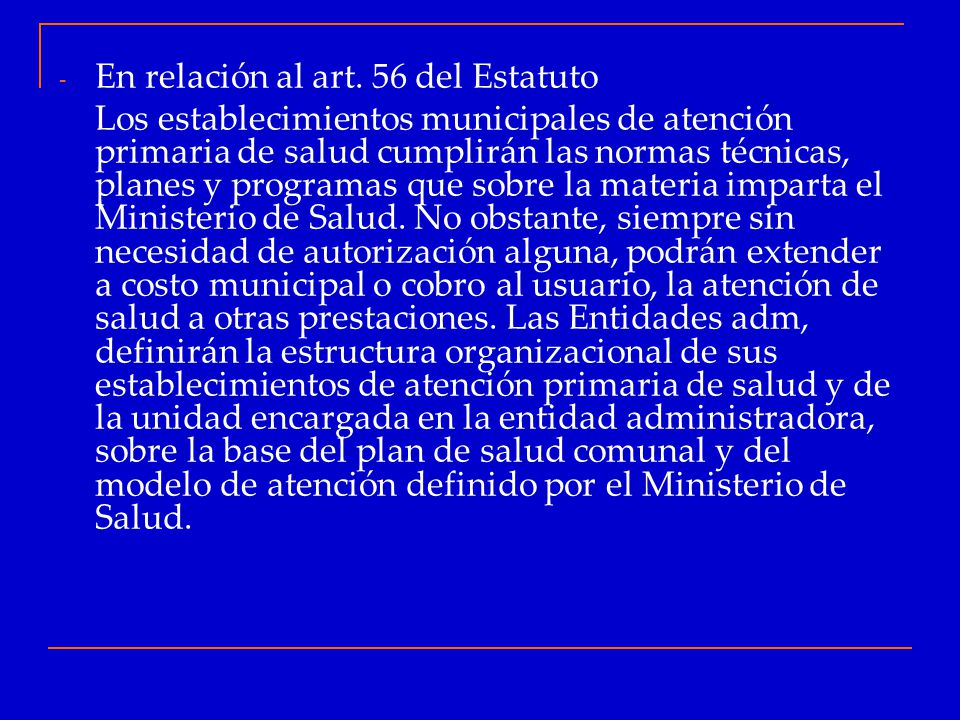 En relación al art. 56 del Estatuto