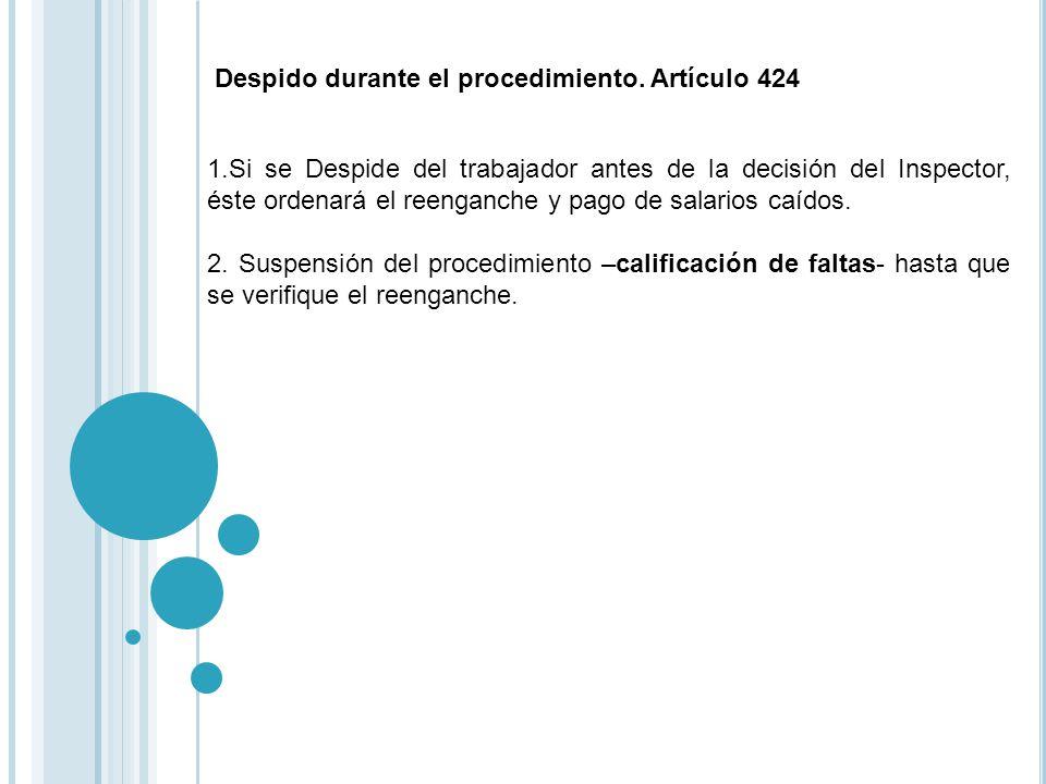 Despido durante el procedimiento. Artículo 424