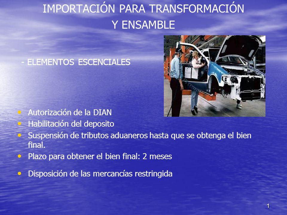 IMPORTACIÓN PARA TRANSFORMACIÓN