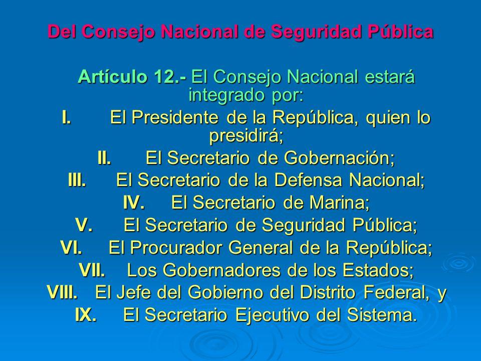 Del Consejo Nacional de Seguridad Pública