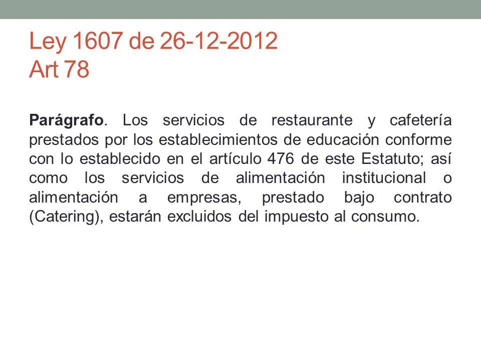Ley 1607 de 26-12-2012 Art 78