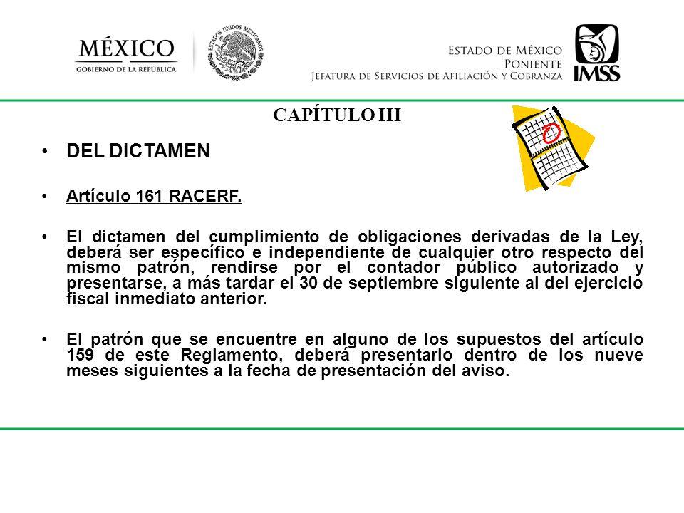 CAPÍTULO III DEL DICTAMEN Artículo 161 RACERF.