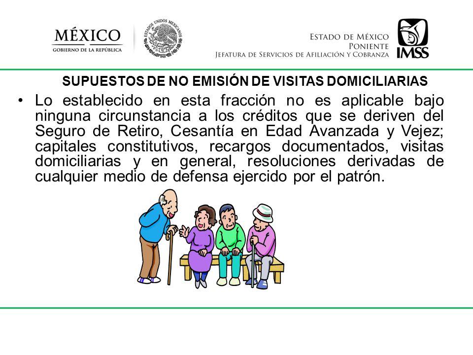 SUPUESTOS DE NO EMISIÓN DE VISITAS DOMICILIARIAS