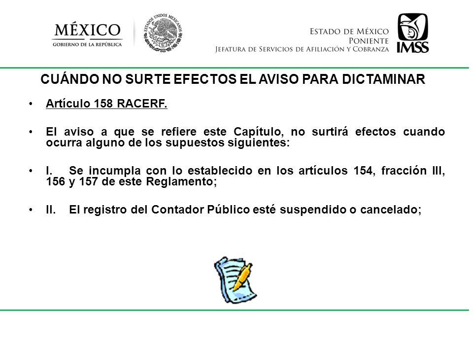CUÁNDO NO SURTE EFECTOS EL AVISO PARA DICTAMINAR