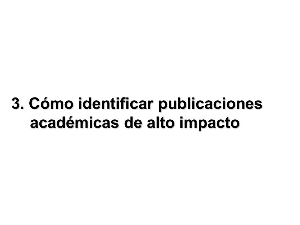 3. Cómo identificar publicaciones académicas de alto impacto