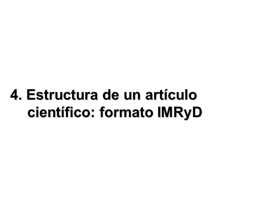 4. Estructura de un artículo científico: formato IMRyD